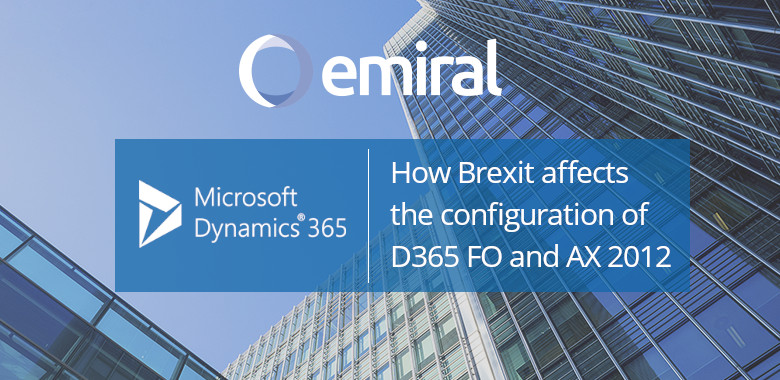 Brexit configuration Dynamics D365 FO and AX 2012