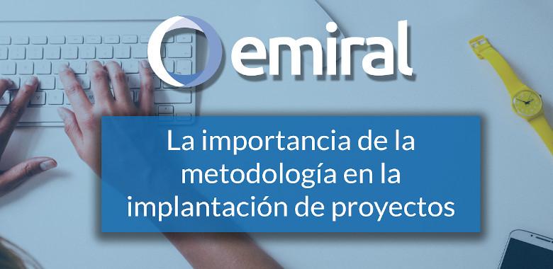 la importancia de la metodologia en la implantacion de ERP